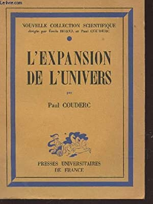 "L'EXPANSION DE L'UNIVERS / COLLECTION ""NOUVELLE COLLECTION SCIENTIFIQUE"".:..."