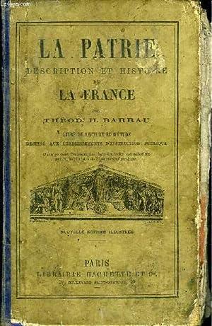 LA PATRIE, DESCRIPTION ET HISTOIRE DE LA FRANCE - LE PARFAIT AGRICULTEUR, OU DICTIONNAIRE PORTATIF ...