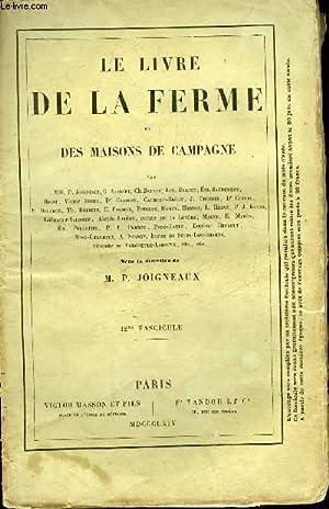 LE LIVRE DE LA FERME ET MAISONS DE CAMPAGNE - 12EME FASCICULE: JOIGNEAUX PIERRE
