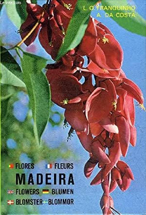 MADEIRA - PLANTAS E FLORES PLANTES ET: DA COSTA ANTONIO