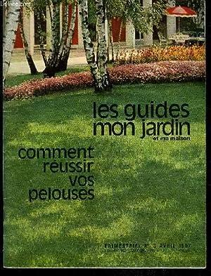 COMMENT REUSSIR VOS PELOUSES - LES GUIDE MON JARDIN ET MA MAISON TRIMESTRIEL N° 3: COLLECTIF