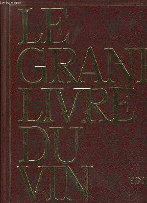 LE GRAND LIVRE DU VIN: COLLECTIF