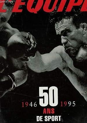 50 ANS DE SPORT - 1946-1995 : COLLECTIF