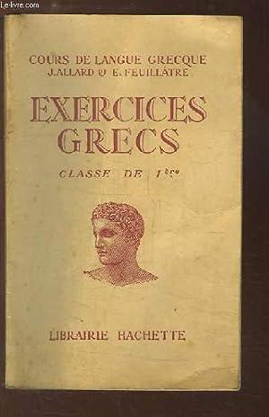 Exercices Grecs. Versions et Thèmes, Classe de: ALLARD J. et