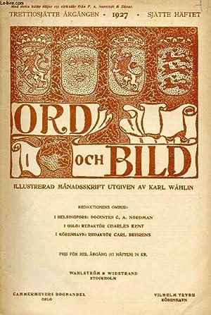 ORD OCH BILD, TRETTIOSJÄTTE ÅRGÅNGEN, 1927, SJÄTTE HÄFTET (INNEHÅ...