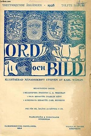 ORD OCH BILD, TRETTIOSJUNDE ÅRGÅNGEN, 1928, TOLFTE HÄFTET (INNEHÅLL: Viktor Rydberg. Till ...