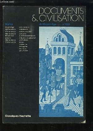 Documents & Civilisation du Moyen Âge à 1944. Livre du Maître.: COLLECTIF