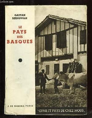 LE PAYS DES BASQUES.: BERNOVILLE GAETAN.