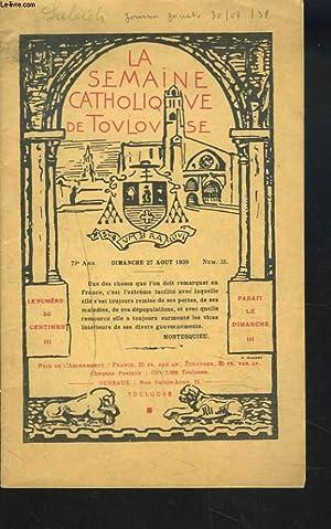 LA SEMAINE CATHOLIQUE DE TOULOUSE, 79e ANNEE, N°35, 27 AOUT 1939. LE PAPE ET LA PAIX. DISCOURS ...