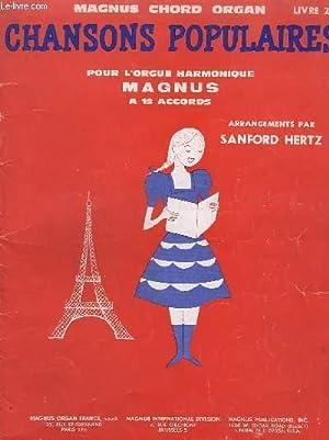 CHANSONS POPULAIRES - LIVRE 29 - POUR L'ORGUE HARMONIQUE MAGNUS A 12 ACCORDS - MAGNUS CHORD ...