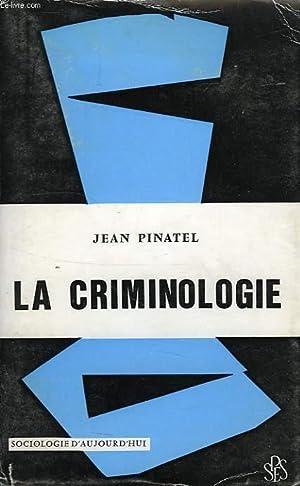 LA CRIMINOLOGIE: PINATEL JEAN