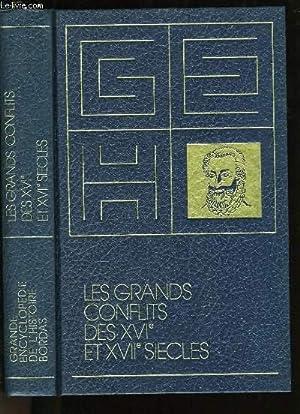 LES GRANDS CONFLITS DES XVIème ET XVIIème SIECLES.: COLLECTIF.
