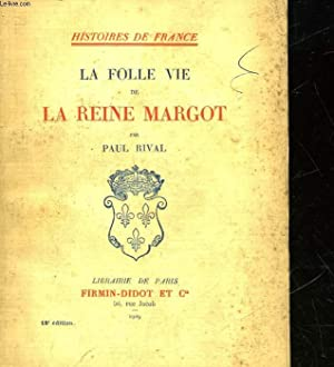 LA FOLLE VIE DE LA REINE MARGOT: RIVAL PAUL
