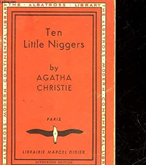 THEN LITTLE NIGGERS: CHRISTIE AGATHA
