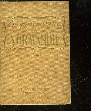 EN PARCOURANT LA NORMANDIE: LA VARENDE