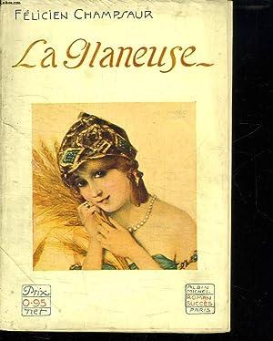 LA GLANEUSE.: CHAMPSAUR FELICIEN.