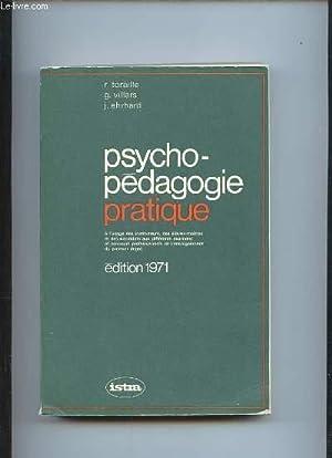 PSYCHO PEDAGOGIE PRATIQUE. A L USAGE DES: TORAILLE R, VILLARS