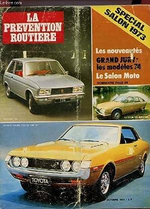 LA PREVENTION ROUTIERE N° OCTOBRE 1973. SOMMAIER: COLLECTIF.
