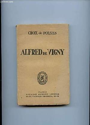 CHOIX DE POESIRS. ALFRED DE VIGNY.: COLLECTIF.