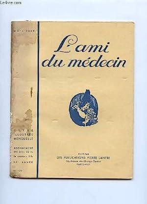 L AMI DU MEDECIN N° 179. MARS 1938. DANS CE NUMERO: EXCENTRIQUES D AUJOURD HUI.: COLLECTIF.