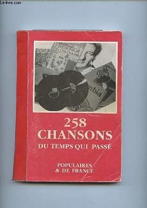258 CHANSONS DU TEMPS QUI PASSE. POPULAIRES ET DE FRANCE.: ASSOCIATION DES BOUQUINISTES EN ...