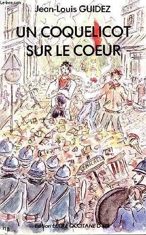 UN COQUELICOT SUR LE COEUR.: GUIDEZ JEAN-LOUIS