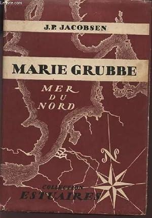 MARIE GRUBBE - MER DU NORD - COLLECTION ESTUAIRES.: JACOBSEN J.P.