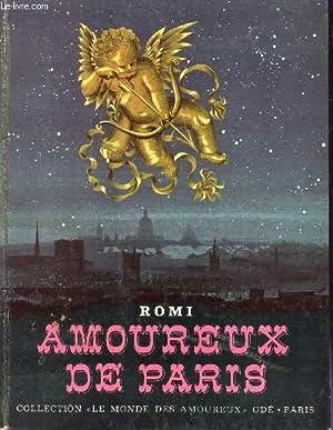 """AMOUREUX DE PARIS / COLLECTION """"LE MONDE: ROMI"""