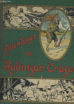 LES AVENTURES DE ROBINSON CRUSOE.: DEFOE DANIEL
