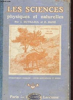 LES SCIENCES PHYSIQUES ET NAURELLES / ENSEIGNEMENT PRIMAIRE - COURS ELEMENTAIRE ET MOYEN.: ...