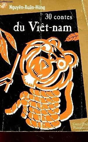"30 CONTES DU VIETNAM / COLLECTION ""CASTOR POCHE.: NGUYEN-XUAN-HUNG"