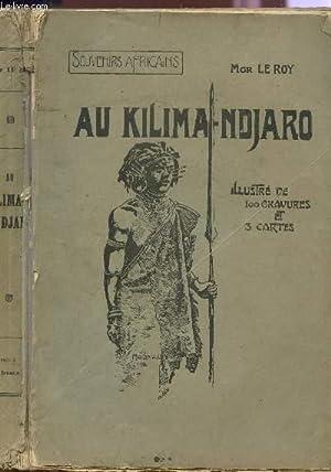 AU KILIMANDJARO / COLLECTION SOUVENIRS AFRICAINS.: LE ROY ALBERT