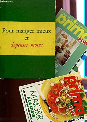 POUR MANGER MIEUX ET DEPENSER MOINS.: COLLECTIF