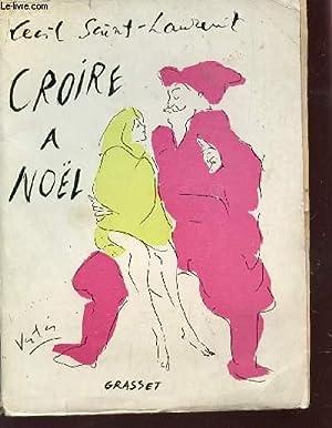CROIRE A NOEL.: SAINT-LAURENT CECIL