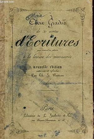 CHOIX GRADUE DE 50 SORTES D'ECRITURES - POUR EXERCER LES ENFANTS A LA LECTURE MANUSCRITE / ...