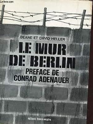 LE MUR DE BERLIN.: HELLER DEANE ET