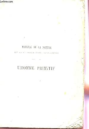 L'HOMME PRIMITIF - 39 SCENES DE LA VIE DE L'HOMME PRIMITIF: FIGUIER LOUIS