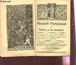 RECUEIL PAROISSIAL DE PRIERES ET DE CANTIQUES: SAURIN (ABBE)