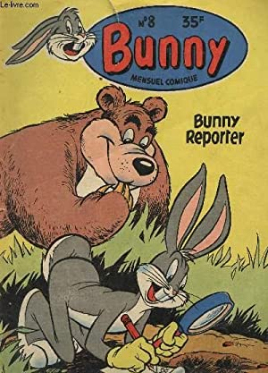 BUNNY REPORTER / COLLECTION BUNNY N°8 - MENSUEL COMIQUE.: COLLECTIF