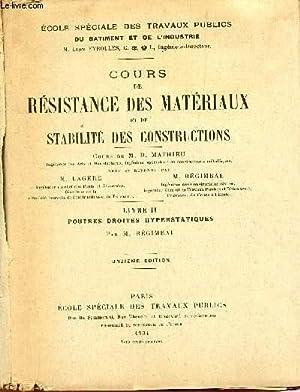 COURS DE RESISTANCE DES MATERIAUX ET DE: REGIMBAL M.