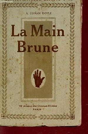 LA MAIN BRUNE.: DOYLE CONAN