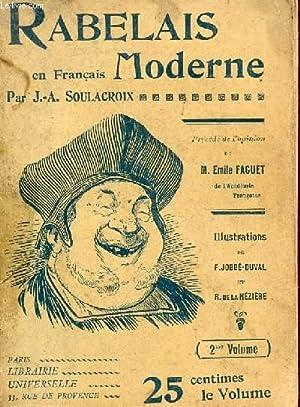 RABELAIS EN FRANCAIS MODERNE - VOLUME 2.: SOULACROIX J.A.