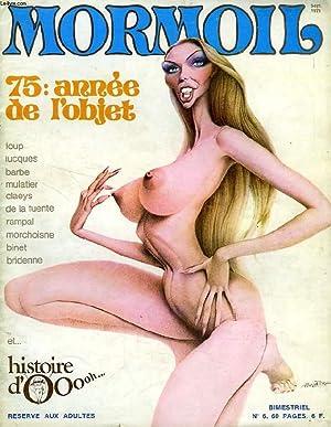 MORMOIL, N° 6, 75: ANNEE DE L'OBJET, ET HISTOIRE D'OOOh.: COLLECTIF