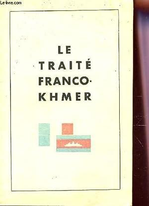 LE TRAITE FRANCO-KHMER.: COLLECTIF