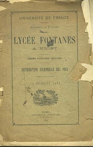 LYCEE FONTANES A NIORT. ANNEE SCOLAIRE 1921-1922, DISTRIBUTION SOLENNELLE DES PRIX. LE 13 JUILLET ...