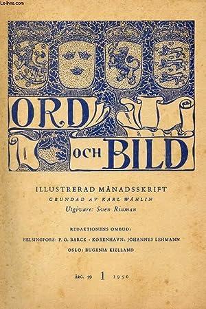 ORD OCH BILD, FEMTIONIONDE ÅRGÅNGEN, 1950, FÖRSTA HÄFTET (INNEHÅLL: Et ...