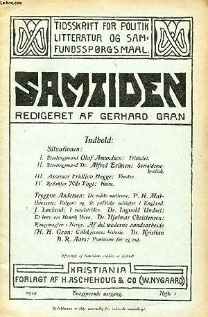 SAMTIDEN, 1910, ENOGTYVENDE AARGANG, HEFTE 2, TIDSSKRIFT FOR POLITIK, LITTERATUR OG SAMFUNDSSP&...
