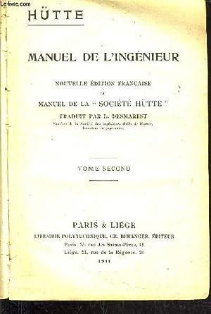 MANUEL DE L'INGENIEUR - NOUVELLE EDITION FRANCAISE: HUTTE