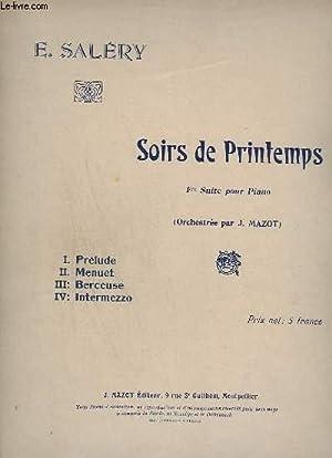 SOIRS DE PRINTEMPS - 1° SUITE POUR: SALERY E.