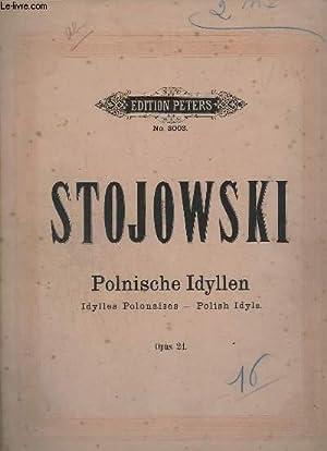 POLNISCHE IDYLLEN / IDYLLES POLONAISES / POLISH: STOJOWSKI